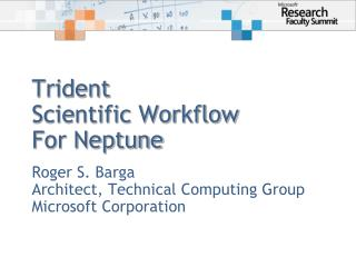 Trident Scientific Workflow  For Neptune