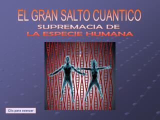 EL GRAN SALTO CUANTICO