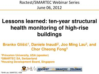 Lessons learned: ten-year structural health monitoring of high-rise buildings