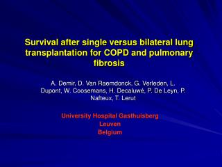 Survival after single versus bilateral lung transplantation for COPD and pulmonary fibrosis