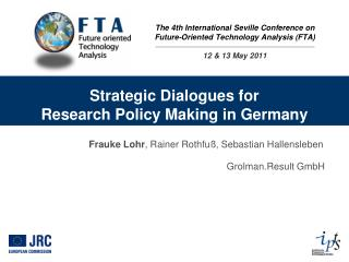 Strategic Dialogues for  Research Policy Making in Germany