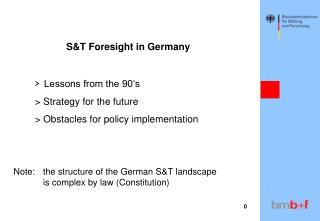 S&T Foresight in Germany