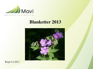 Blanketter 2013