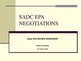 SADC EPA NEGOTIATIONS