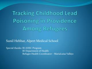 Tracking Childhood Lead Poisoning in Providence Among Refugees