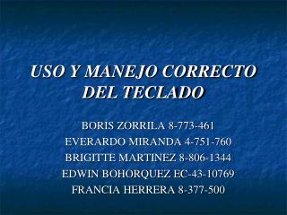 USO Y MANEJO CORRECTO DEL TECLADO