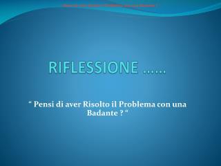 RIFLESSIONE  ��