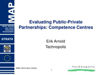 Evaluating Public-Private Partnerships: Competence Centres