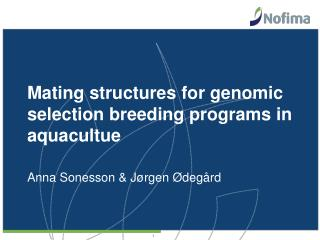 Mating structures for genomic selection breeding programs in aquacultue