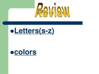 Letters(s-z) colors
