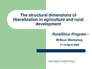 The structural dimensions of liberalization in agriculture and rural development