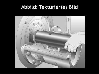 Abbild: Texturiertes Bild