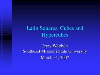 Latin Squares, Cubes and Hypercubes