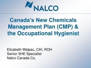 Canada s New Chemicals Management Plan CMP  the Occupational Hygienist