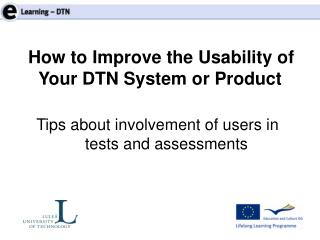 Tips about involvement of users in tests and assessments