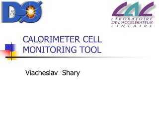 CALORIMETER CELL MONITORING TOOL