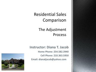 Residential Sales Comparison The Adjustment Process