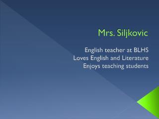 Mrs.  Siljkovic