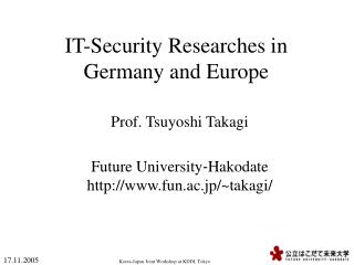 IT-Security Researches in  Germany and Europe
