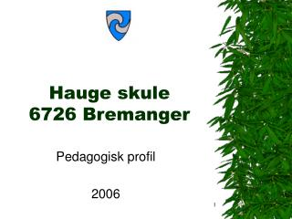 Hauge skule 6726 Bremanger