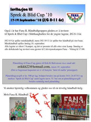 Invitasjon til Sprek & Blid Cup �10 17-19 September �10  (J/G 8-11 �r)
