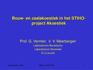 Bouw- en zaalakoestiek in het STIHO-project Akoestiek