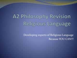 A2 Philosophy Revision Religious Language