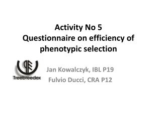 Activity No 5 Questionnaire on efficiency of phenotypic selection