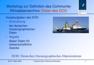 Workshop zur Definition des Community-Klimadatenarchivs:  Daten des DOD