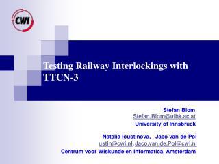 Testing Railway Interlockings with TTCN-3