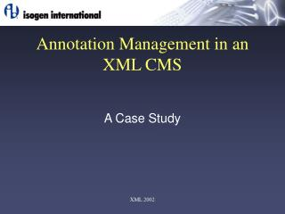 Annotation Management in an XML CMS