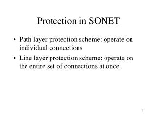 Protection in SONET