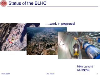Status of the BLHC