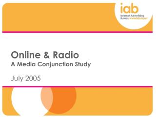 Online & Radio A Media Conjunction Study