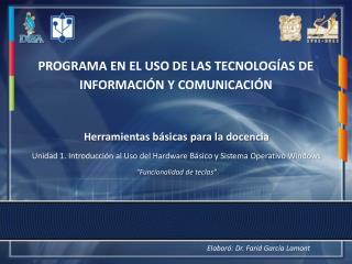 PROGRAMA EN EL USO DE LAS TECNOLOGÍAS DE INFORMACIÓN Y COMUNICACIÓN