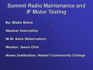 Summit Radio Maintenance and IF Motor Testing