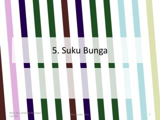 5.  Suku Bunga
