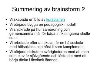 Summering av brainstorm 2