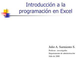 Introducción a la programación en Excel