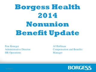 Borgess Health 2014  Nonunion Benefit Update