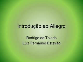 Introdução ao Allegro