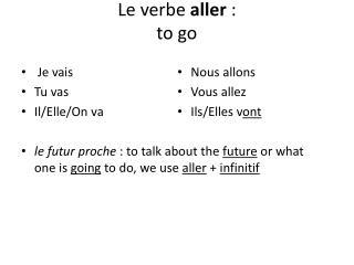 Le verbe  aller :  to go