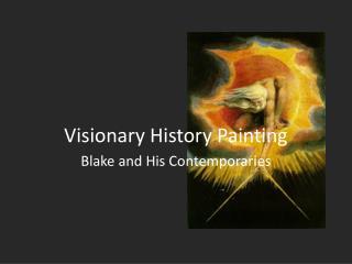 Visionary History Painting