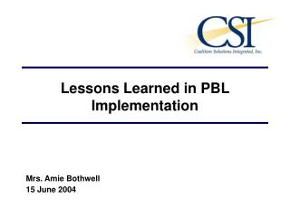 Lessons Learned in PBL Implementation
