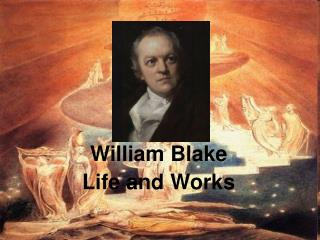 William Blake Life and Works
