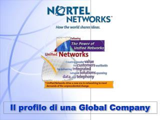 Il profilo di una Global Company