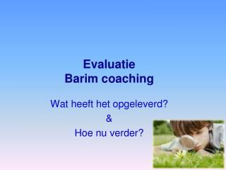 Evaluatie  Barim coaching