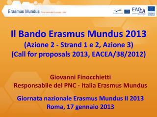 Giovanni Finocchietti Responsabile del PNC - Italia Erasmus Mundus