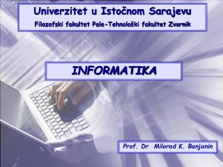 Prof. Dr  Milorad K. Banjanin