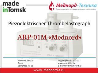 Piezoelektrischer Thrombelastograph ARP-01M  « Mednord »